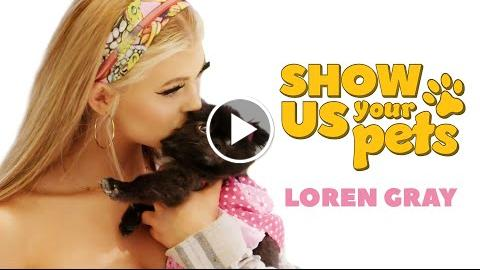 Loren Gray Introduces Her Pets! | Show Us Your Pets